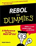 REBOL for Dummies, Ralph Roberts, 0764507451