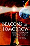Beacons of Tomorrow, Bret Funk, 0971881995