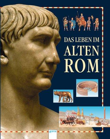 Das Leben im alten Rom