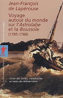 Voyage autour du monde sur l'Astrolabe et la Boussole par La Pérouse