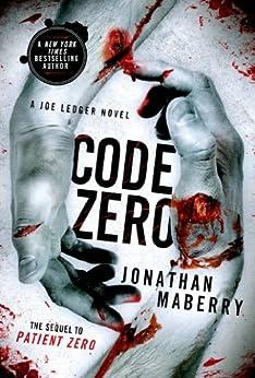 Code Zero: A Joe Ledger Novel by [Maberry, Jonathan]