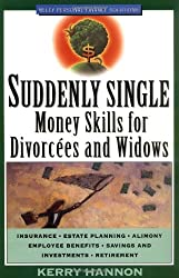 Suddenly Single: Money Skills for Divorcees and Widows (Wiley Personal Finance Solutions/Your Family Matters)