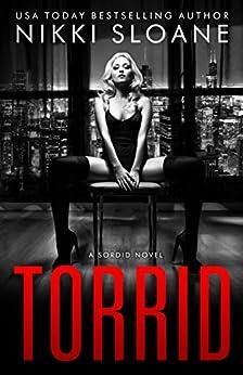 Torrid by [Sloane, Nikki]