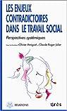 Les enjeux contradictoires dans le travail social : Perspectives systémiques par Journées francophones Travail social et approche systémique
