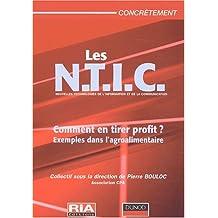 N.T.I.C. (LES) : COMMENT EN TIRER PROFIT