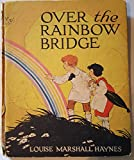 img - for Over the Rainbow Bridge book / textbook / text book