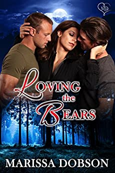 Loving the Bears: A Crimson Hollow Novella by [Dobson, Marissa]