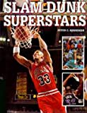 Slam Dunk Superstars, Peter C. Bjarkman and Random House Value Publishing Staff, 0517120356