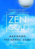 img - for Zen Golf: Mastering the Mental Game book / textbook / text book