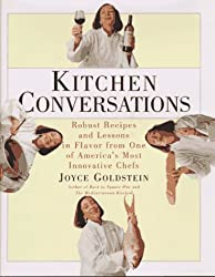 Kitchen Conversations: Robust Recipes and Flavor Secrets from One of America's Best Chefs
