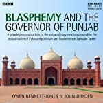 Blasphemy and the Governor of Punjab |  AudioGO Ltd