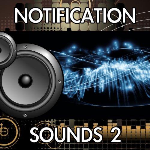 Notification Sounds, Vol. 2