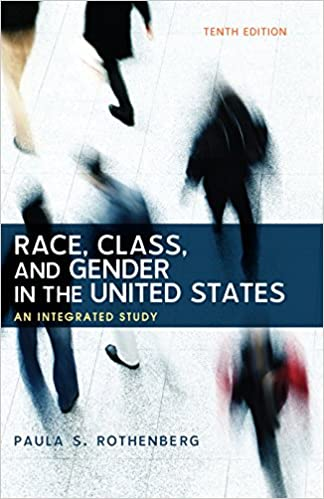 Race class and gender in the united states an integrated study race class and gender in the united states an integrated study kindle edition by paula s rothenberg politics social sciences kindle ebooks fandeluxe Images