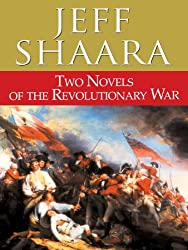 Two Novels of the Revolutionary War: Rise to Rebellion and The Glorious Cause