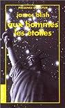 Les villes nomades, tome 1 : Aux hommes, les étoiles par Blish