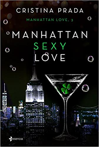 Manhattan Sexy Love (Erótica): Amazon.es: Prada, Cristina: Libros