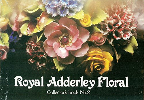 Royal Adderley Floral Collector's Book No. ()