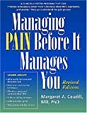 Managing Pain Before It Manages You, Margaret A. Caudill, 1572307188