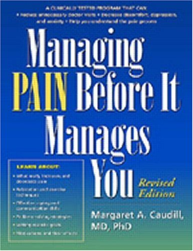 Managing Pain Before It Manages You, Revised Edition pdf epub