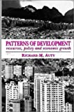 Patterns of Development: Resources, Policy and Economic Growth (Hodder Arnold Publication)