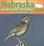 Nebraska Facts and Symbols, Emily McAuliffe, 0531116085