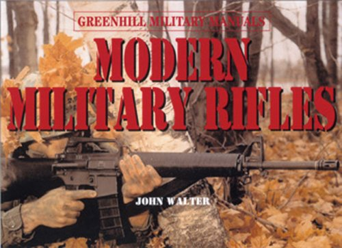 Modern Military Rifles (Greenhill Military Manuals) PDF