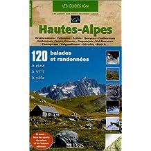 HAUTES-ALPES : 120 BALADES ET RANDONNÉES À PIED