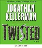 Twisted (Jonathan Kellerman)