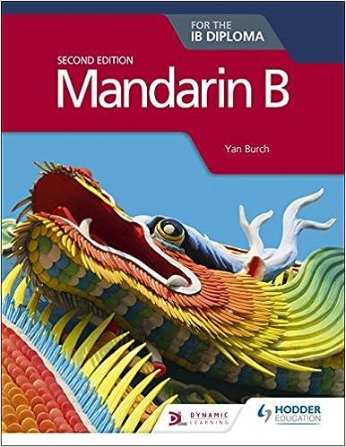 Mandarin B for the IB Diploma Second Edition: Yan Burch