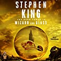 The Dark Tower IV: Wizard and Glass | Livre audio Auteur(s) : Stephen King Narrateur(s) : Frank Muller