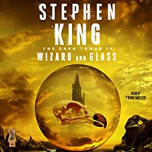 The Dark Tower IV: Wizard and Glass Audiobook by Stephen King Narrated by Frank Muller