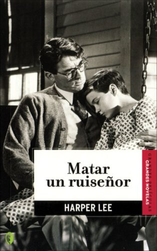 Matar un ruisenor (Spanish Edition)