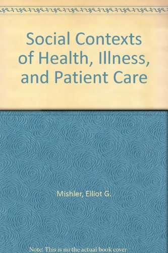 social-contexts-of-health-illness-and-patient-care