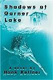 img - for Shadows at Garner Lake book / textbook / text book