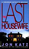 The Last Housewife, Jon Katz, 0553567934