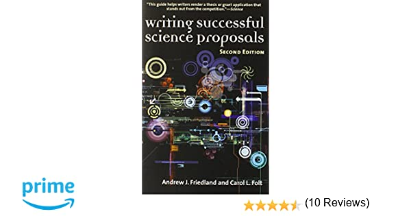 Amazon writing successful science proposals second edition amazon writing successful science proposals second edition 9780300119398 andrew friedland professor carol l folt books fandeluxe Gallery