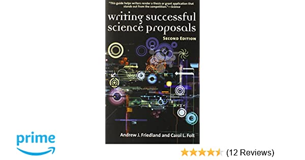 Amazon writing successful science proposals second edition amazon writing successful science proposals second edition 9780300119398 andrew friedland professor carol l folt books fandeluxe Image collections