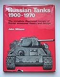 Russian Tanks, 1900-1970, John Milsom, 0811714934