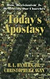 Today's Apostasy, R. L. Hymers, 1575580462