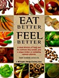 Eat Better, Feel Better, Mary Deirdre Donovan, 1882606280