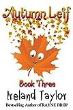 Autumn Leif (Seasons Change Series #3)
