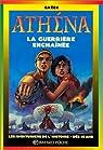 Athéna. La guerrière enchaînée par Merle