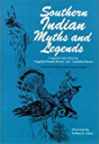 Southern Indian Myths and Legends, Virginia Pounds Brown, Laurella Owens, 0912221054
