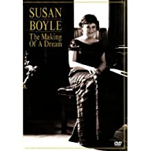Susan Boyle: The Making Of A Dream