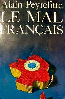 Le mal français par Peyrefitte