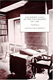 Canadian Cases in the Philosophy of Law, , 1551111608