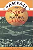 Baseball in Florida, Kevin M. McCarthy, 1561640972