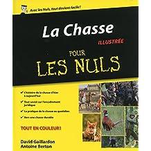 La Chasse Pour les Nuls (French Edition)
