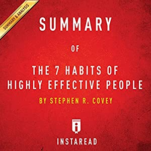 Summary of 'The 7 Habits of Highly Effective People' by Stephen R. Covey | Includes Analysis Audiobook