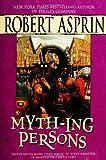Myth-ing Persons, Robert L. Asprin, 044101416X